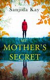 My Mother's Secret by Sanjida Kay