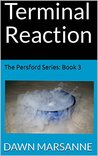Terminal Reaction (The Persford Series, Book #3)