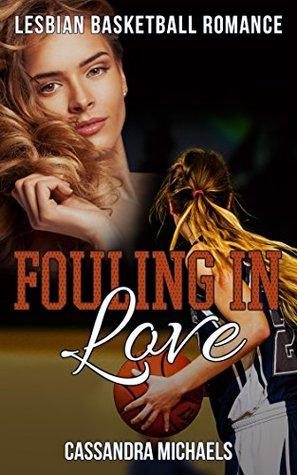 Fouling in Love: Lesbian Romance