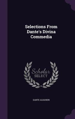 Selections from Dante's Divina Commedia