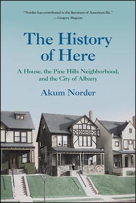 The History of Here by Akum Norder