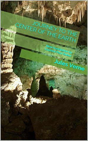 Journey to the center of the Earth: New translation by Laurent Paul Sueur