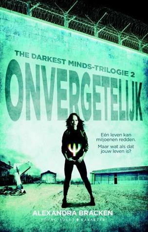 Onvergetelijk (The Darkest Minds, #2)