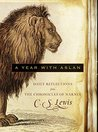 A Year with Aslan...