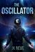 The Oscillator by J.K. Neve