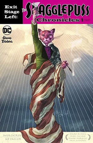 Exit Stage Left: The Snagglepuss Chronicles (2018-) #1