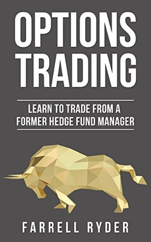Options Trading: Learn To Trade From A Former Hedge Fund Manager