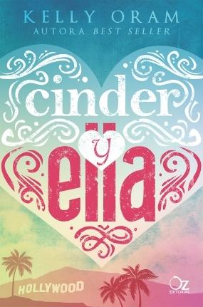 Cinder y Ella (Cinder y Ella, #1)