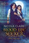 Blood Life Seeker (Kindred, #2)
