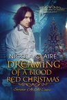 Dreaming Of A Blood Red Christmas (Kindred, #9)