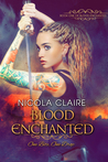 Blood Enchanted (Blood Enchanted, #1)