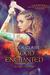 Blood Enchanted (Blood Enchanted, #1) by Nicola Claire