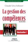 La gestion des compétences : Une démarche essentielle pour la compétitivité des entreprises (RH/FORMATION)