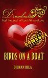 Birds on a Boat (Drumbeats Romance)