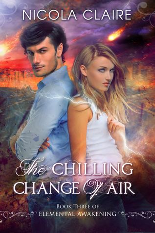 The Chilling Change Of Air (Elemental Awakening, #3)
