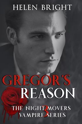 Gregor's Reason (The Night Movers Vampire Series, #3)