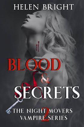 Blood & Secrets (The Night Movers Vampire Series, #2)