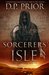 Sorcerers' Isle (The Shadow Cycle, #1)