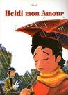 Heidi mon Amour by Gud