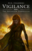 Vigilance (The Aeternum Chronicles, #2)