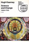 Science and Change, 1500-1700