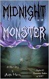 Midnight Monster: A Short Story