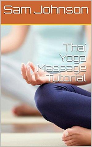 Thai Yoga Massage Tutorial