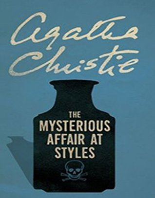 THE MYSTERIOUS AFFAIR AT STYLES: detective novel