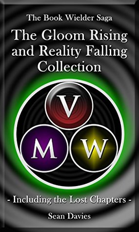 gloom-rising-reality-falling-2-book-bundle-including-the-lost-chapters-the-book-wielder-saga