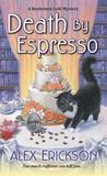 Death by Espresso (Bookstore Cafe Mystery, #6)