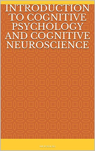 INTRODUCTION TO COGNITIVE PSYCHOLOGY AND COGNITIVE NEUROSCIENCE