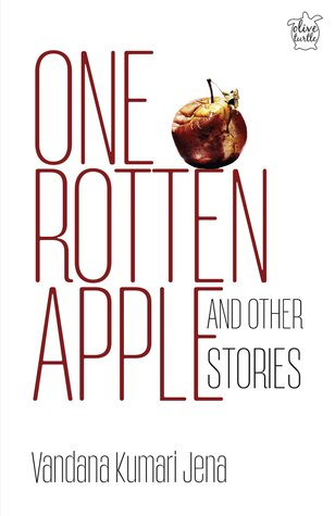 Image result for One Rotten Apple and Other Stories by Vandana Kumari Jena
