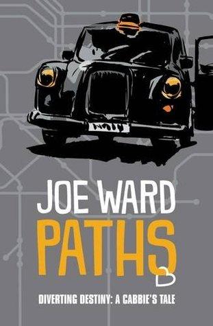 Paths: Diverting Destiny: A Cabbie's Tale