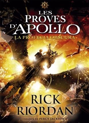 La Profecia Obscura (Les Proves d'Apol·lo, #2)
