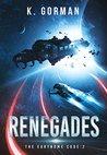 Renegades (The Eurynome Code, #2)