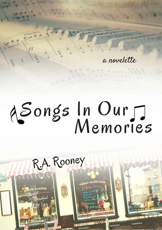 Songs In Our Memories (a novelette)