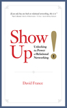 Show Up by David  France