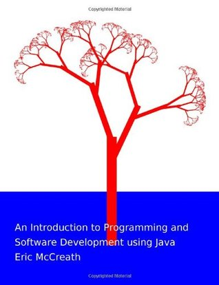 An Introduction to Programming and Software Development using Java