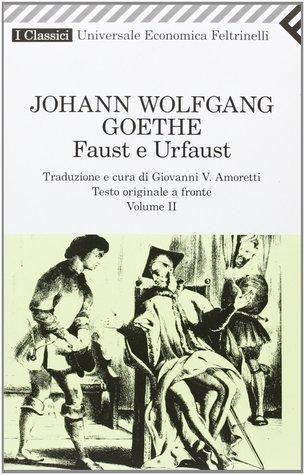 Faust e Urfaust - Vol. II
