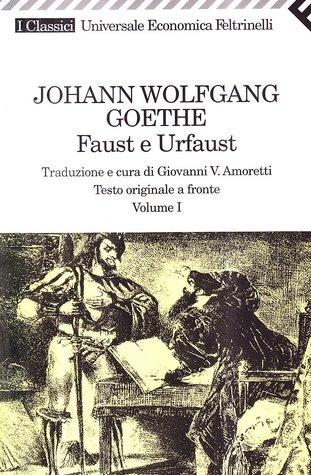 Faust e Urfaust - Vol. I