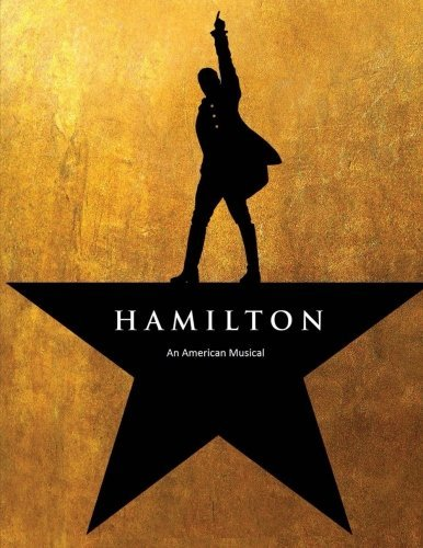 Hamilton an American Musical: Coloring Book, Unique&exclusive Images