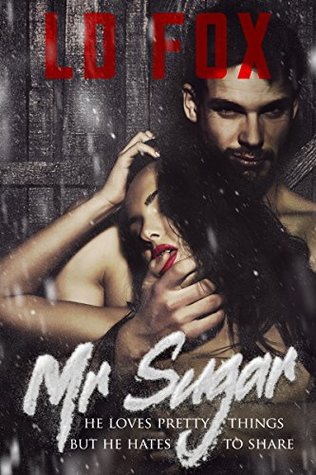 Mr. Sugar by L.D. Fox