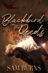 Blackbird in the Reeds (The Rowan Harbor Cycle, #1)