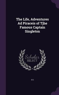 the-life-adventures-ad-piraceis-of-tjhe-famous-captain-singleton