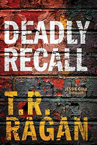 Deadly recall jessie cole 2 by tr ragan 35999483 fandeluxe Choice Image