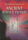 The Halstead Treasury of Ancient Science Fiction