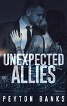 Unexpected Allies by Peyton Banks