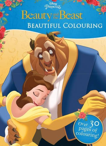 Disney Princess Beauty and the Beast Beautiful Colouring (Colouring Book)