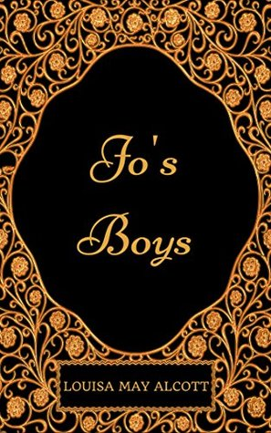 Jo's Boys: By Louisa May Alcott - Illustrated