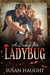 A Song for Ladybug by Susan Haught